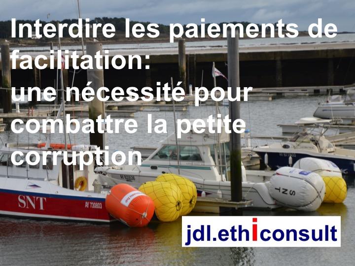 jdl ethiconsult interdire les paiements de facilitation une nécessité pour combattre la petite corruption business ethics prévention de la corruption