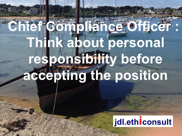 Jean Daniel Lainé jdl ethiconsult Chief Compliance Officer think about personal responsibility before accepting the position job