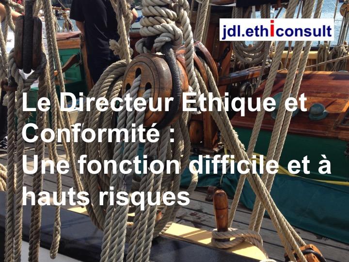 jdl ethiconsult le directeur éthique et conformité une fonction difficile et à hauts risques preventigation