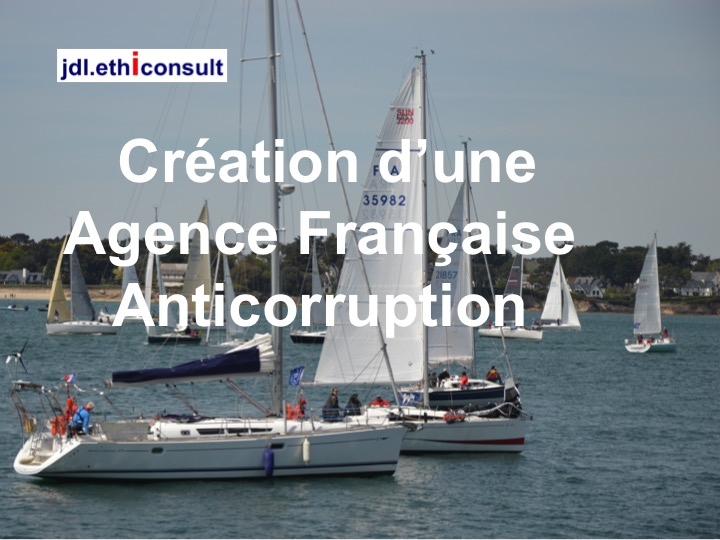 création d'une agence française anticorruption