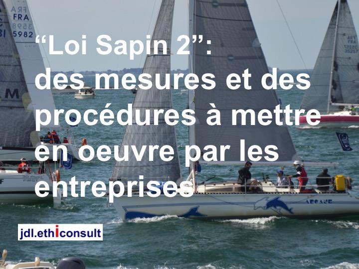 Loi Sapin 2 des mesures rt des procédures à mettre en oeuvre par les entreprises