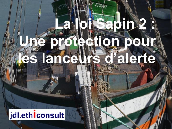 jdl-ethiconsult-loi-sapin-2-une-protection-pour-les-lanceurs-dalerte-conseil-en-ethique-des-affaires-et-integrite-jean-daniel-laine